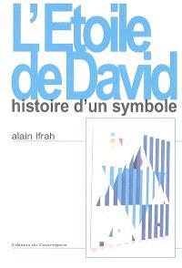 L'étoile de David : histoire d'un symbole