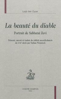 La beauté du Diable : portrait de Sabbataï Zevi