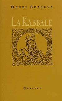 La kabbale : ses origines, sa psychologie mystique, sa métaphysique