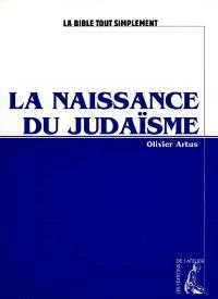 La naissance du judaïsme