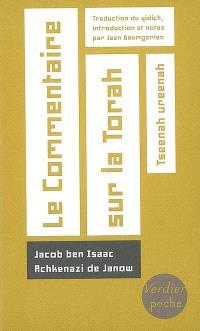Le commentaire sur la Torah : Tseenah ureenah