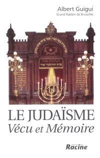 Le judaïsme : vécu et mémoire