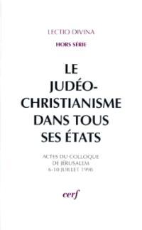 Le judéo-christianisme dans tous ses états : colloque, Jérusalem, 6 juill.-10 juill. 1998
