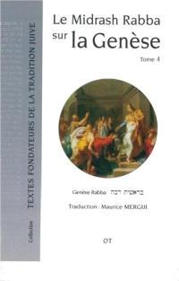 Le Midrash rabba sur l'Exode. Volume 4, Midrash Rabba sur la Genèse
