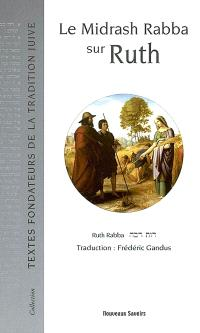 Le midrash Rabba sur Ruth : Ruth Rabba