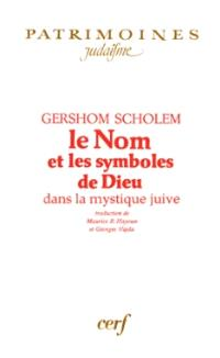 Le Nom et les symboles de dieu dans la mystique juive