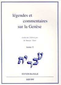 Légendes et commentaires sur la Genèse. Volume 1