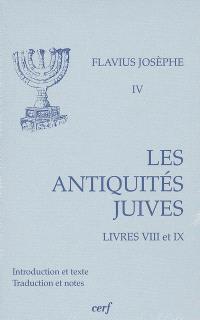 Les Antiquités juives. Volume 4, Livres VIII et IX
