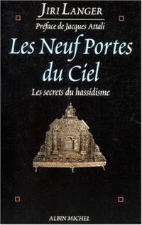 Les neuf portes du ciel : les secrets du hassidisme