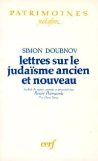 Lettres sur le judaïsme ancien et nouveau