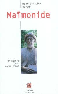 Maïmonide : un maître pour notre temps
