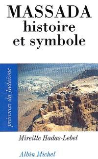 Massada, histoire et symboles