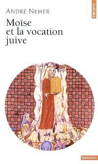 Moïse et la vocation juive