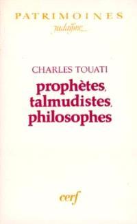 Prophètes, talmudistes, philosophes