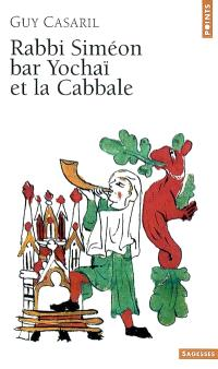 Rabbi Siméon bar Yochaï et la cabbale