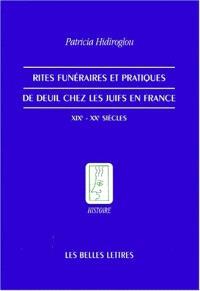 Rites funéraires et pratiques de deuil chez les juifs en France : XIXe-XXe siècles