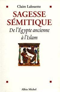 Sagesse sémitique : de l'Egypte ancienne à l'Islam