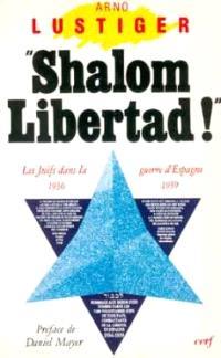 Shalom libertad : les juifs dans la guerre civile espagnole