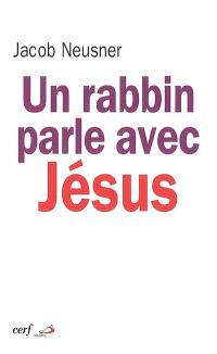 Un rabbin parle avec Jésus