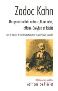 Zadoc Kahn : un grand rabbin entre culture juive, laïcité et affaire Dreyfus