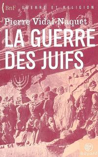 Flavius Josèphe et la guerre des Juifs