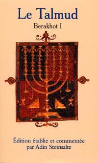 Le Talmud. Volume 1, Guide et lexique