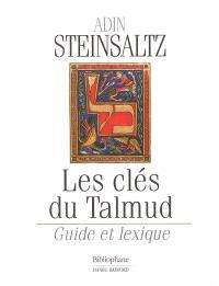 Le Talmud : l'édition Steinsaltz, Guide et lexiques