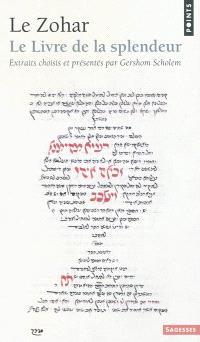 Le Zohar : le livre de la splendeur