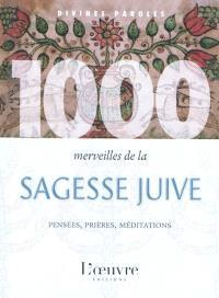1.000 merveilles de la sagesse juive