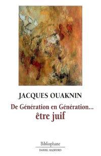 De génération en génération... être juif