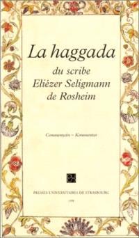 Haggada du scribe Eliézer Seligmann de Rosheim, écrite et enluminée à Neckarsulm en 1779