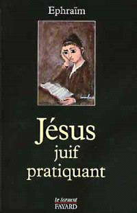Jésus, juif pratiquant