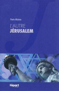 L'autre Jérusalem