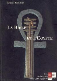 La Bible et l'Egypte : introduction à l'ésotérisme biblique