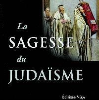 La sagesse du judaïsme