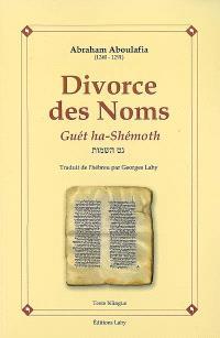 Le divorce des noms = Guét ha-Shémoth