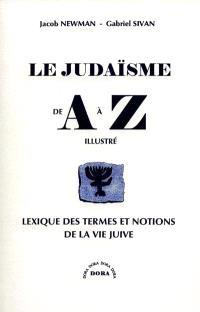 Le judaïsme de A à Z : lexique des termes et des notions de la vie juive