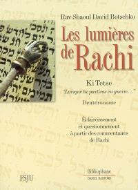 Les lumières de Rachi : éclaircissement et questionnement à partir des commentaires de Rachi