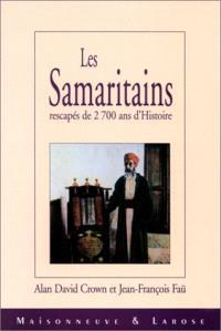 Les Samaritains : rescapés de 2.700 ans d'histoire