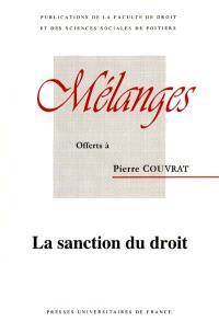 Mélanges offerts à Pierre Couvrat : la sanction du droit
