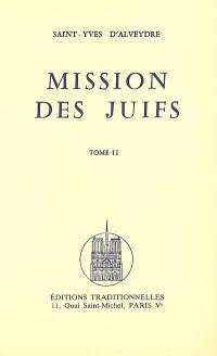 Mission des Juifs. Volume 2