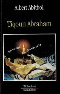 Tiqoun Abraham