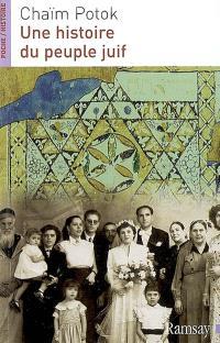 Une histoire du peuple juif : des origines à nos jours