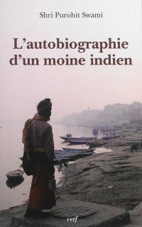 L'autobiographie d'un moine indien