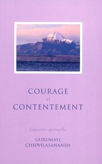 Courage et contentement : causeries spirituelles