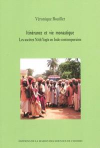 Itinérance et vie monastique : les ascètes Nath Yogis en Inde contemporaine