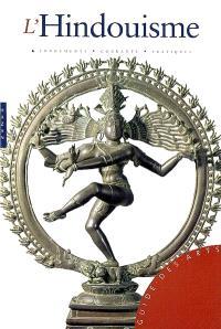 L'hindouisme : fondements, courants, pratiques