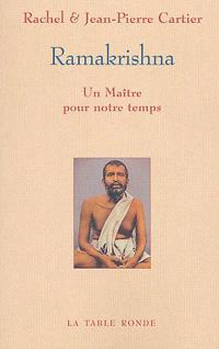 Ramakrishna, un maître pour notre temps; Suivi de Un entretien avec swâmi Veetamohananda