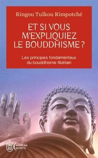 Et si vous m'expliquiez le bouddhisme ?
