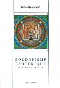 Bouddhisme ésotérique : tradition tibétaine
